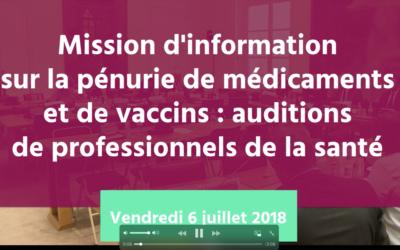 Pénurie de vaccins et de médicaments : Premières auditions pour la mission d'information